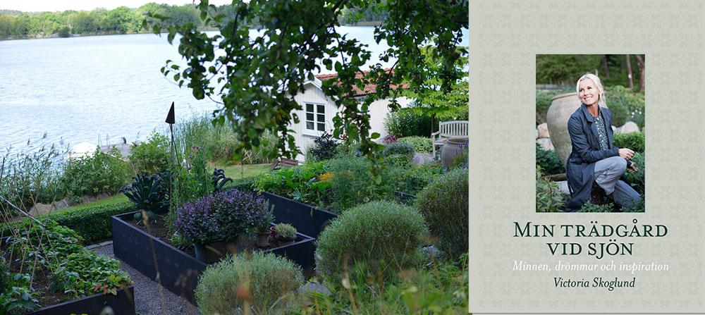 Omslag till Victoria Skoglunds bok Min trädgård vid sjön och en bild från trädgården där ett växthus ska monteras