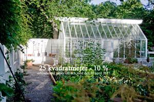 Kampanj på växthus, kampanj, erbjudande, 10 % på Attefallshus, Sweden Green House, växthus, orangerier, odla i växthus, växthus i trä