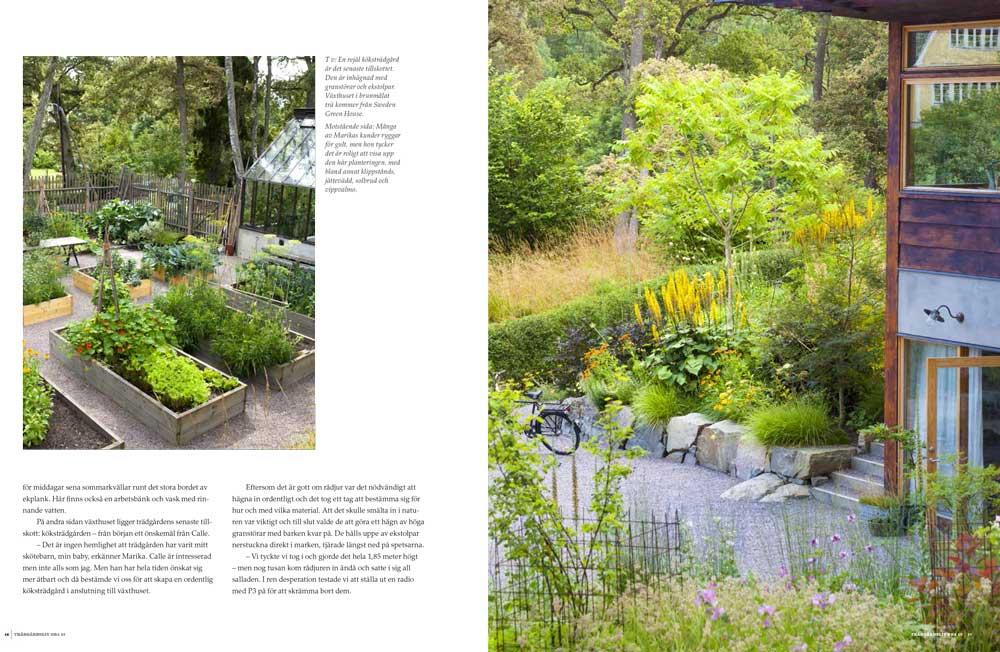 Ett reportage från senaste numret av tidningen Trädgårdsliuv är ett av våra växthus som vi byggt med.