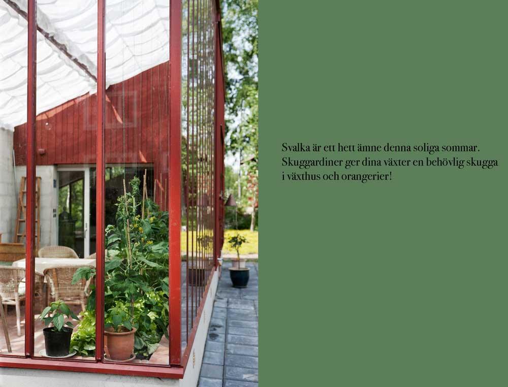 Ett växthus med pulpettak i Falun har fått skuggardiner i två rader.
